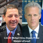 Michael Oren, Deputy Prime Minister of Israel – Thursday, Feb 22, 2018