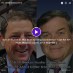 Duncan Hunter Sr. Has Been Warning About Unfair Trade for 30+ Years-Monday, July 16, 2018 -Segment 2