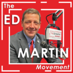 Ed Martin Movement Podcast
